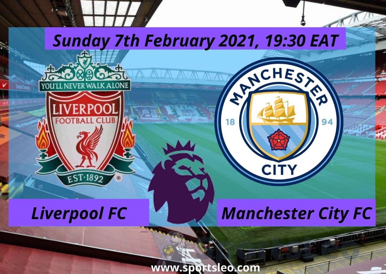 Liverpool v Man City: Premier League champions welcome log leaders - Sports Leo